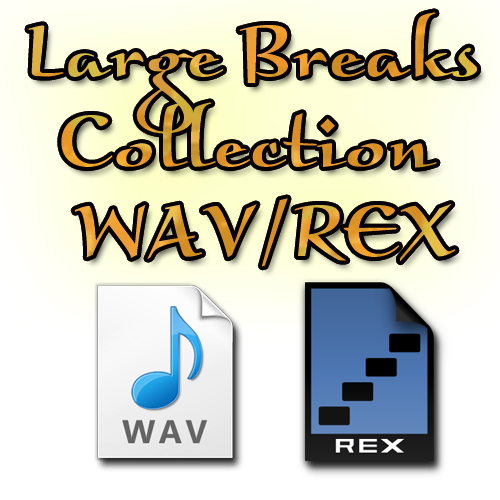 Large Breaks Collection WAV/REX, samples audio, WAV, REX, Collection